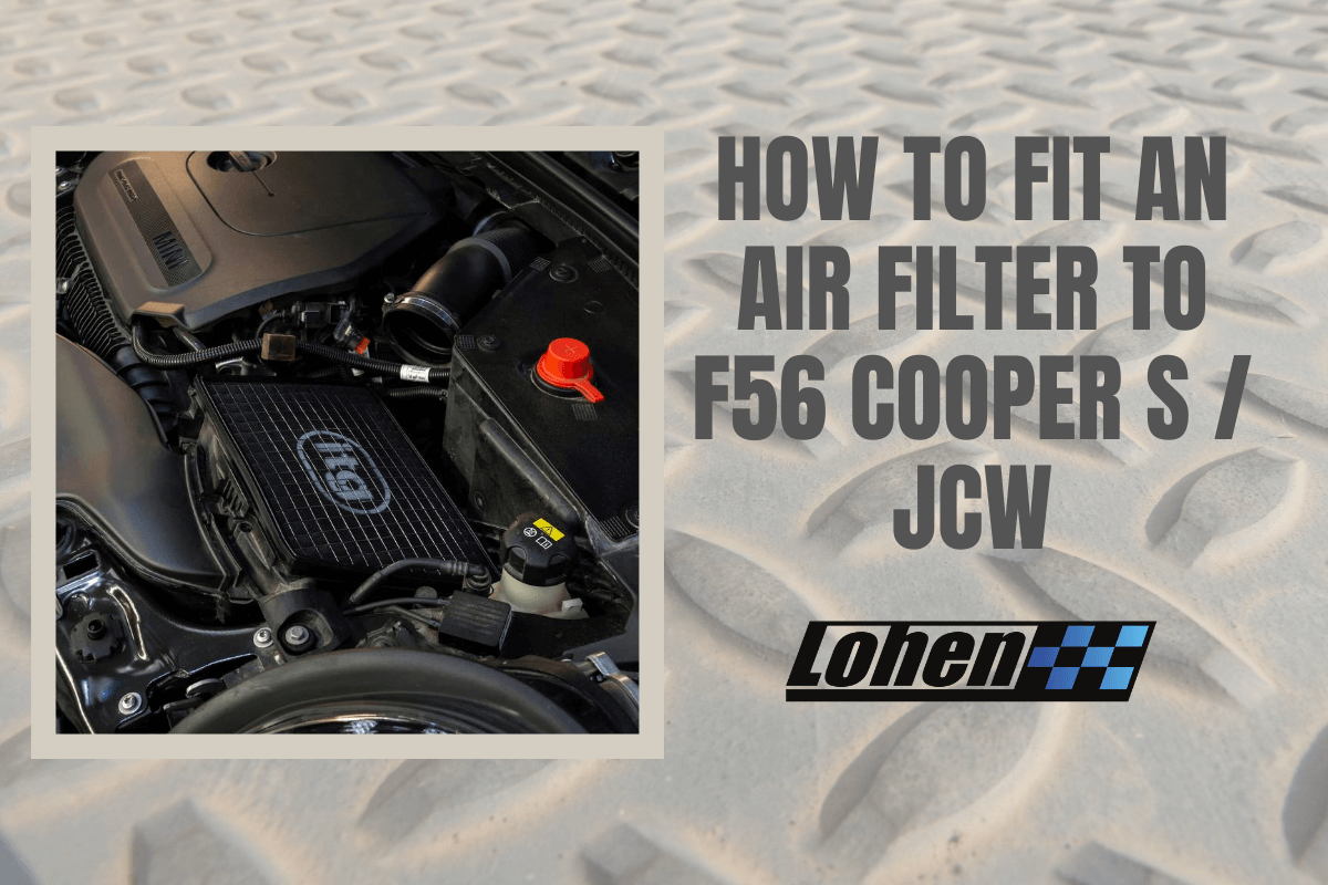 How to fit an air filter to a MINI F56 Cooper S & JCW