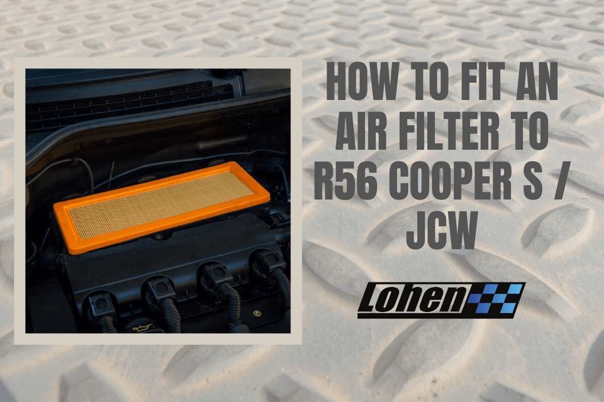 How to fit an air filter to a MINI R56 Cooper S & JCW