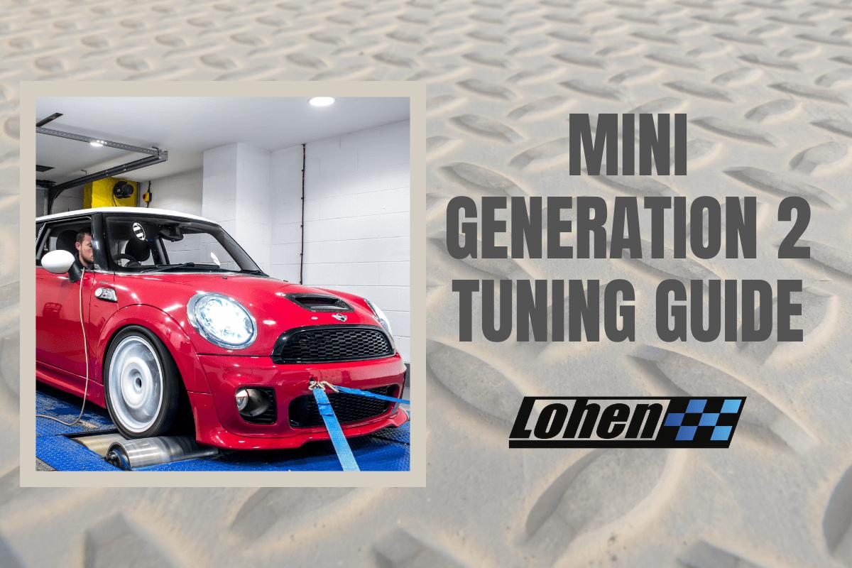 MINI Generation 2 Tuning Guide