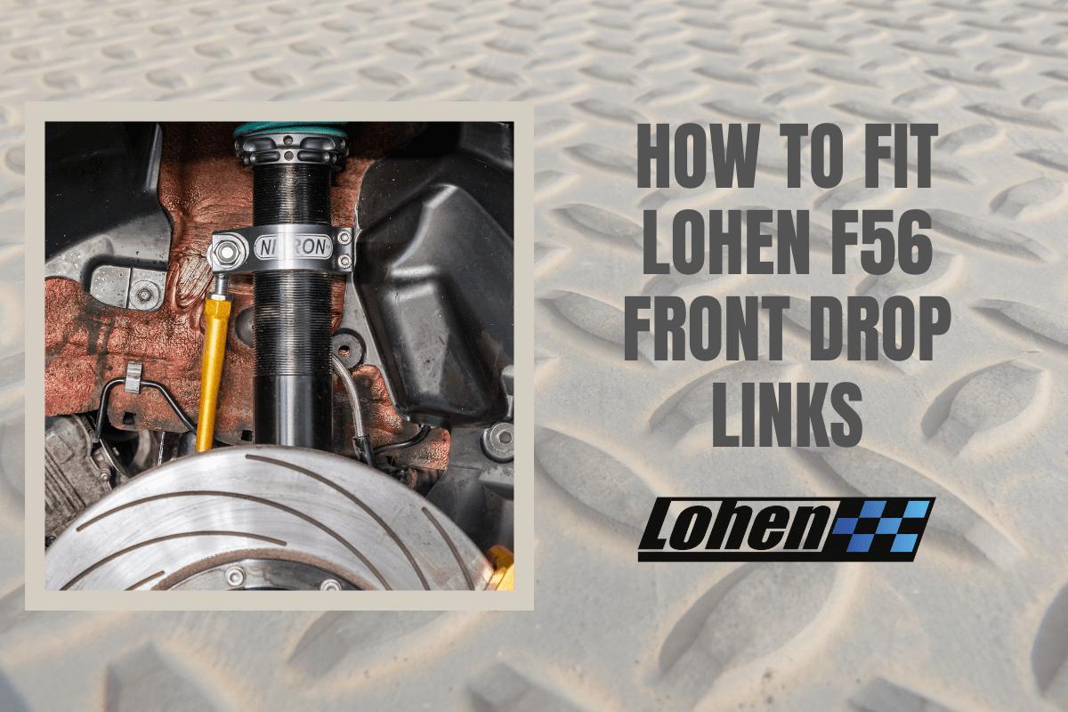 mini f56 drop links, mini drop links, front drop links